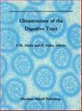 Ultrastructure of the Digestive Tract, , 0898388937