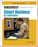 Smart Business for Contractors, James M. Kramon, 1561588938