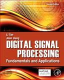 Digital Signal Processing : Fundamentals and Applications, Tan, Li and Jiang, Jean, 0124158935