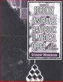 Insurance Handbook for the Medical Office, Fordney, Marilyn Takahashi, 0721678939
