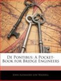 De Pontibus, John Alexander Low Waddell, 1144788935