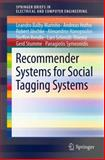 Recommender Systems for Social Tagging Systems, Balby Marinho, Leandro and Nanopoulos, Alexandros, 1461418933