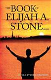 The Book of Elijah A. Stone, Peter Simonson, 147506893X