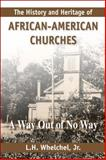 The History and Heritage of African-American Churches