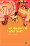 Latin American Fashion Reader, Root, Regina A., 1859738931