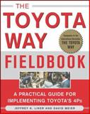 The Toyota Way Fieldbook : A Practical Guide for Implementing Toyota's 4Ps, Meier, David and Liker, Jeffrey K., 0071448934