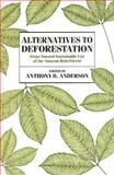 Alternatives to Deforestation 9780231068932