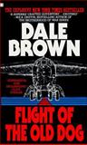 Flight of the Old Dog, Dale Brown, 0425108937