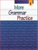 More Grammar Practice 9780838418932