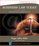 Business Law Today - Text and Cases : Diverse, Ethical, Online, and Global Environment, Miller, Roger LeRoy, 1285428935