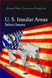 U.S. Insular Areas : Select Issues, Lambert, Simon M., 1617618934