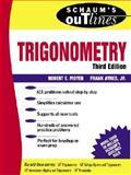 Schaum's Outline of Trigonometry, Moyer, Robert E. and Ayres, Frank, Jr., 0070068933