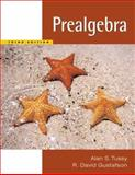 Prealgebra, Tussy, Alan S. and Gustafson, R. David, 049518893X