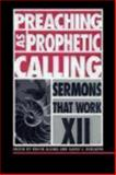 Preaching As Prophetic Calling, Roger Alling and David Schlafer, 0819218936