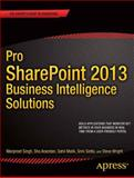 Pro SharePoint 2013 Business Intelligence Solutions, Manpreet Singh and Sha Anandan, 1430258934