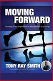 Moving Forward, Tony Smith, 1499118937