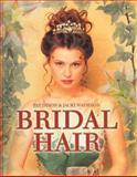 Bridal Hair : Hair Dressing Training Board, Pat Dixon, Jacki Wadeson, 1861528930