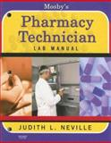 Mosby's Pharmacy Technician Lab Manual, Neville, Judith L., 0323048935