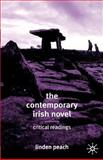 The Contemporary Irish Novel : Critical Readings, Peach, Linden, 0333948939