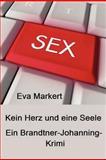 Kein Herz und Eine Seele, Eva Markert, 1480128937