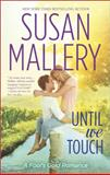Until We Touch, Susan Mallery, 0373778937