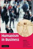 Humanism in Business, , 0521898935