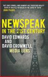 Newspeak in the 21st Century, Edwards, David and Cromwell, David, 0745328938