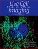 Live Cell Imaging, Goldman, Robert, 0879698934
