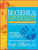 Biochemical Individuality, Williams, Roger J., 0879838930