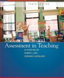 Measurement and Assessment in Teaching, Linn, Robert L. and Miller, M. David, 0132408937