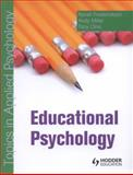 Educational Psychology : Topics in Applied Psychology, Frederickson, Norah and Cline, Tony, 034092893X