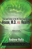 House, M. D. vs. Reality, Andrew Holtz, 0425238938