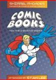 Comic Books : How the Industry Works, Rhoades, Shirrel, 0820488933