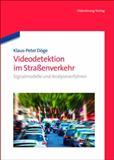 Videodetektion Im Straßenverkehr, Klaus-Peter Döge, 3486708937