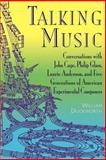 Talking Music, William M. Duckworth, 0306808935