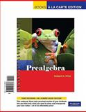 Prealgebra, Books a la Carte Edition, Prior, Robert, 0321588932