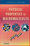 Physical Properties of Macromolecules, Belfiore, Laurence A., 0470228938