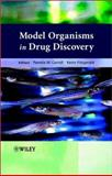 Model Organisms in Drug Discovery, , 0470848936