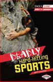 Deadly Hard-Hitting Sports, Jeff Savage, 1467708933