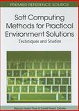 Soft Computing Methods for Practical Environment Solutions, Marcos Gestal Pose and Daniel Rivero Cebrián, 1615208933