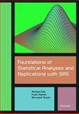 Foundations of Statistical Analyses and Applications with SAS 9783764368937