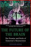 The Future of the Brain, Steven Rose, 019530893X