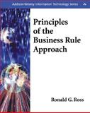 Principles of the Business Rule Approach, Ross, Ronald G., 0201788934