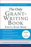 The Only Grant-Writing Book You'll Ever Need 4th Edition