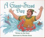 A Giant-Sized Day, Deb Eaton, 0813608937