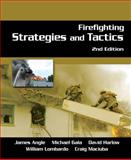 Firefighting Strategies and Tactics, Angle, James and Gala, Michael, 1418048933