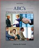 ABC's of Relationship Selling Through Service, Futrell, Charles M., 0078028930