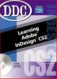 Learning Adobe Indesign, Koffman, Elliot and Neilsen, Joyce, 0131868934