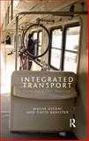 Integrated Transport : From Policy to Practice, , 0415548934