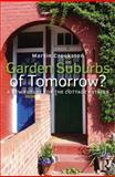Garden Suburbs of Tomorrow? : A New Future of Cottage Estates, Crookston, Martin, 0415858933